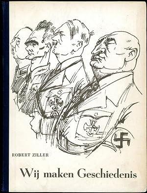 WIJ MAKEN GESCHIEDENIS: Ziller, Robert (pseudonym