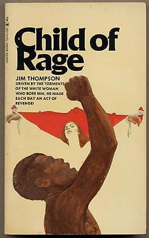 CHILD OF RAGE: Thompson, Jim