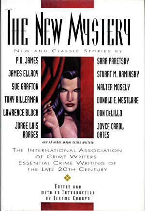 THE NEW MYSTERY: THE INTERNATIONAL ASSOCIATION OF CRIME WRITERS' ESSENTIAL CRIME WRITING OF THE L...