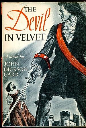 THE DEVIL IN VELVET: Carr, John Dickson