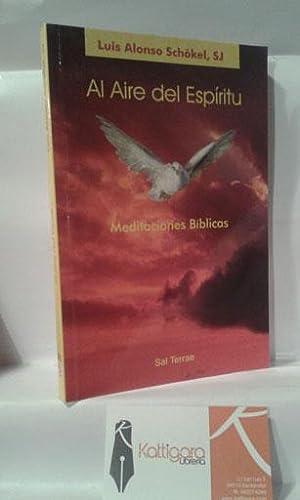 EL AIRE DEL ESPÍRITU. MEDITACIONES BÍBLICAS: ALONSO SCHÖKEL, LUIS,