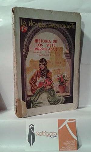 HISTORIA DE LOS SIETE MURCIÉLAGOS: FERNANDEZ Y GONZALEZ,