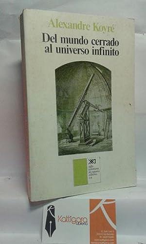 DEL MUNDO CERRADO AL UNIVERSO DIVINO: KOYRÉ, ALEXANDRE