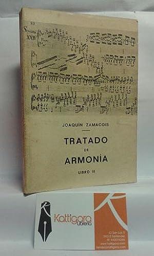 TRATADO DE ARMONÍA LIBRO II: ZAMACOIS, JOAQUÍN