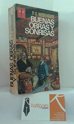 BUENAS OBRAS Y SONRISAS: WODEHOUSE, P. G.