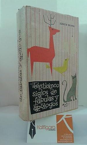 VEINTICINCO SIGLOS DE FÁBULAS Y APÓLOGOS: BAJONA, IGNACIO - BAGUÉ, ESTEBAN