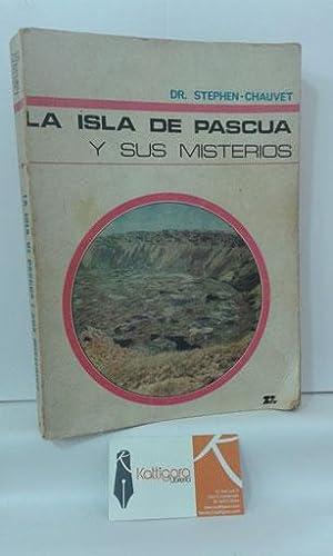 LA ISLA DE PASCUA Y SUS MISTERIOS: STEPHEN-CHAUVET