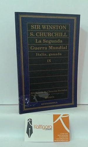 LA SEGUNDA GUERRA MUNDIAL. ITALIA, GANADA. MEMORIAS: CHURCHILL, WINSTON S.