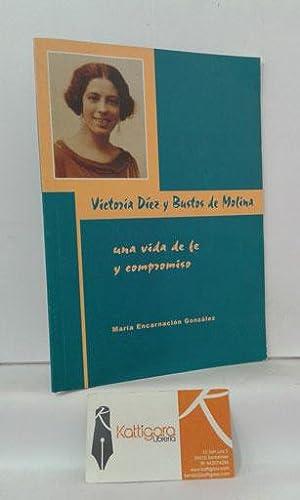 VICTORIA DÍEZ Y BUSTOS DE MOLINA, UNA: GONZÁLEZ, MARÍA ENCARNACIÓN