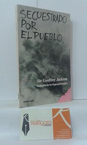 SECUESTRADO POR EL PUEBLO. LA HISTORIA DEL: JACKSON, GEOFFREY