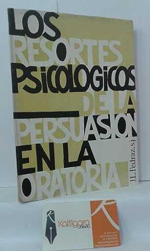 LOS RESORTES PSICOLÓGICOS DE LA PERSUASIÓN EN: PEDRAZ, JUAN L.