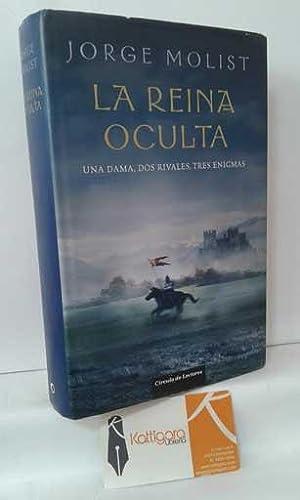 LA REINA OCULTA: MOLIST, JORGE