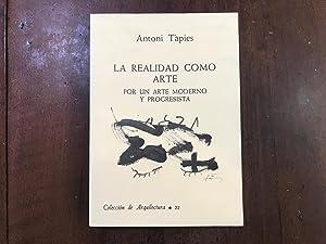 La realidad como arte por un arte: Antoni Tàpies