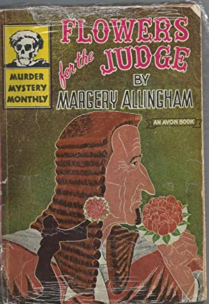FLOWERS FOR THE JUDGE: Allingham, Margery