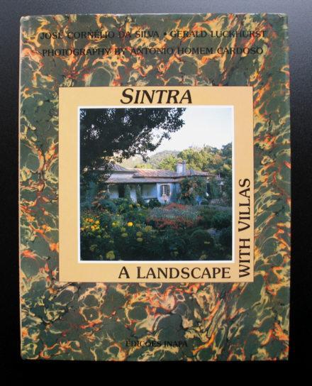 Sintra - A Landscape with Villas - Jose Cornelio da Silva / Gerald Luckhurst