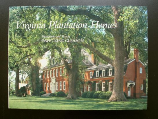 Virginia Plantation Homes David King Gleason