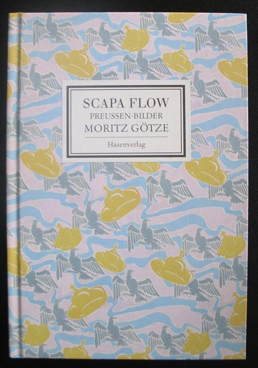Scapa Flow. Preussen-Bilder von Moritz Götze - Stiftung Schloss Hardenstein