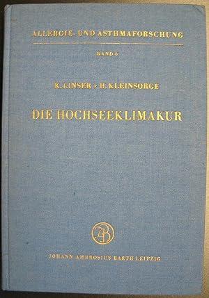 Die Hochseeklimakur: K. Linser /