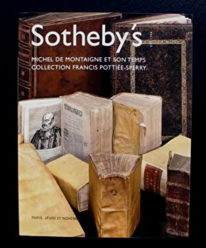 Michel de Montaigne et son Temps - Collection Francois Pottiee-Sperry