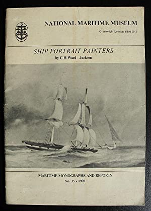 Ship Portrait Painters - Mainly in 19th: C.H. Ward-Jackson