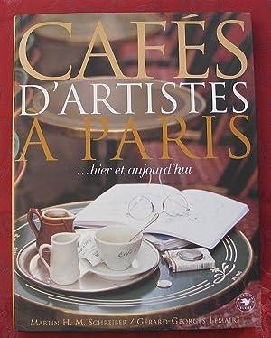 Cafes d' Artistes a Paris - hier: Martin H.M. Schreiber