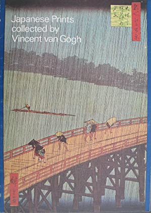 Japanese Prints collected by Vincent van Gogh: Exhibition Catalogue
