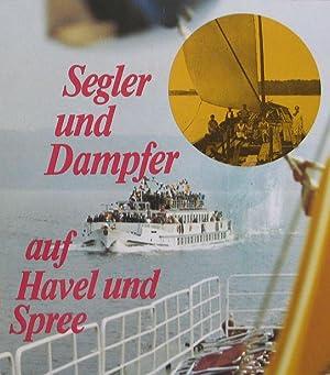 Segler und Dampfer auf Havel und Spree: Hans-Joachim Rook (Hrsg.)