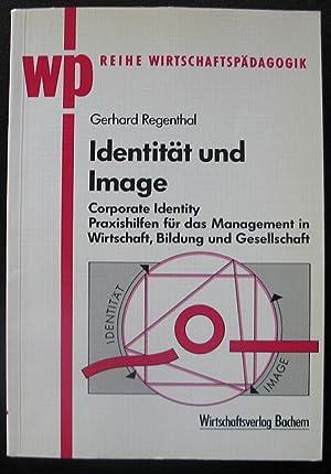 Identität und Image – Corporate Identity –: Gerhard Regenthal