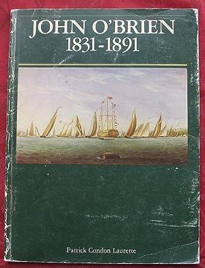 John O`Brien 1831-1891 – Marine Painter: Patrick Condon Laurette