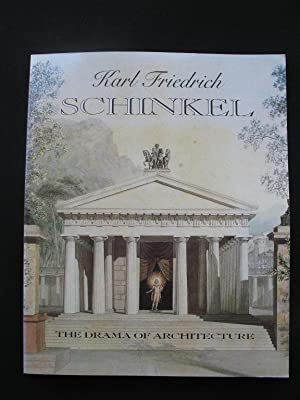 Karl Friedrich Schinkel 1781-1841 – The Drama: John Zukowsky