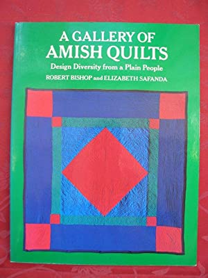 A Gallery of Amish Quilts. Design Diversity from a Plain People