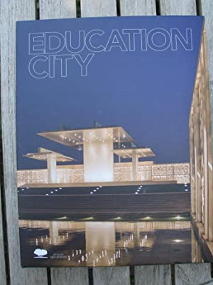 Education City ? Building Foundations for the Future