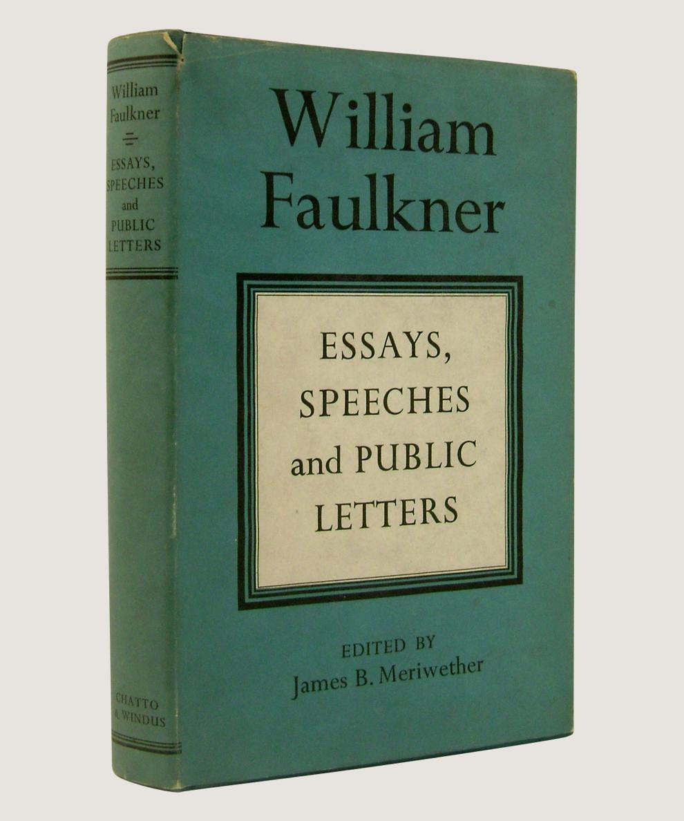 essays of william faulkner 1 faulkner, william a rose for emily literature: the human experience trust your book report essay to a professional writer who have a big experience in such work buy book report online at professay.