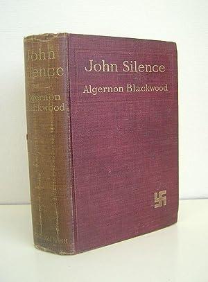 John Silence Physician Extraordinary: Blackwood, Algernon
