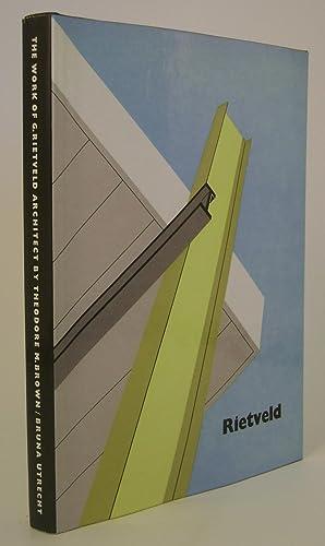 The Work of G Rietveld Architect: Brown, Theodore M