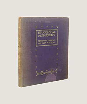 Educational Needlecraft: Swanson, Margaret &