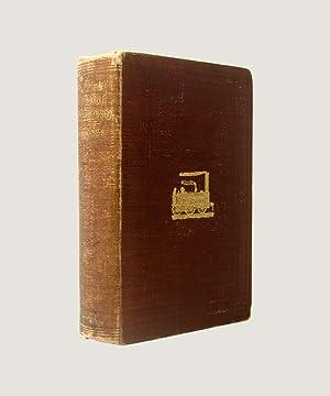 The Life of George Stephenson, Railway Engineer: Smiles, Samuel