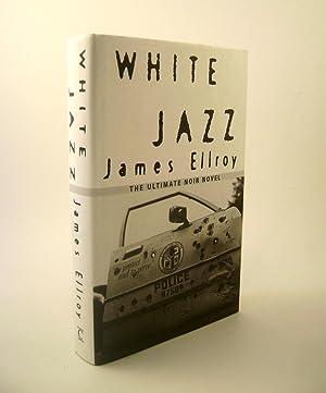 White Jazz.: Ellroy, James.