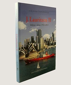 J Lauritzen II. Skibene i drene 1952-2013.: Johannesen, Ole Stig.