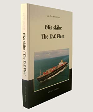Oks Skibe The EAC Fleet.: Johannesen, Ole Stig.