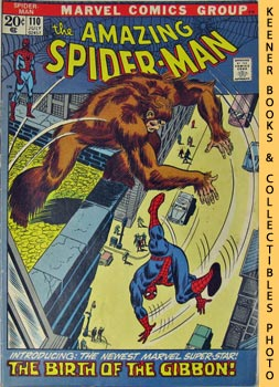 Marvel The Amazing Spider-Man (The Birth Of The Gibbon! -- Vol. 1 No. 110 July 1972) Lee, Stan / Romita, John
