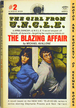 The Blazing Affair (The Girl From U. N. C. L. E. #2)