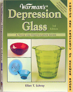 Warman's Depression Glass (A Value And Identification Guide)