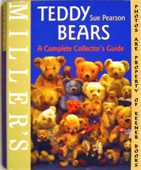 Miller's Teddy Bears (A Complete Collector's Guide)