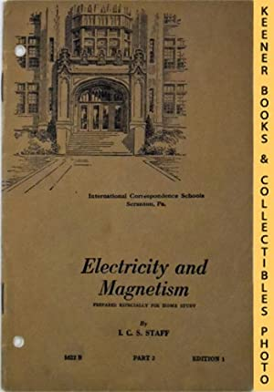 Electricity And Magnetism, Part 2