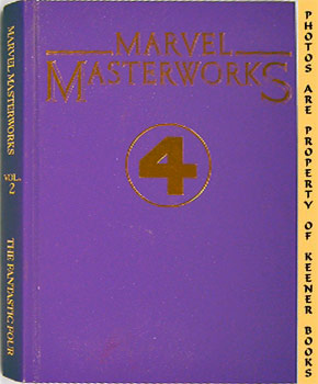 Marvel Masterworks Presents The Fantastic - 4 - Four (Volume 2, Nos. 1 - 10)