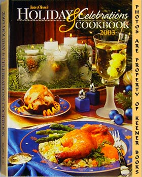 Taste Of Home's Holiday And Celebrations Cookbook 2003