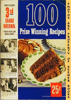 100 Prize - Winning Recipes From Pillsbury's: Pillsbury, Ann (Editor)