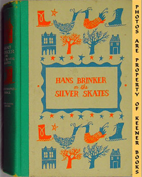 Hans Brinker Or The Silver Skates: Junior Deluxe Editions Series