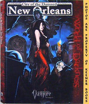 City Of The Damned New Orleans: Vampire The Requiem: World Of Darkness - WOD Series